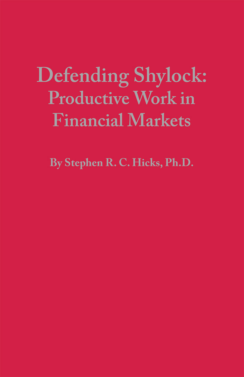 defending shylock stephen hicks ph d defending shylock cover 100 my essay