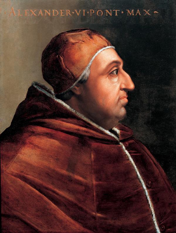 The good/bad old days, Pope Alexander VI version