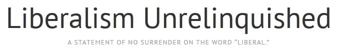 Liberalism-unrelinquished