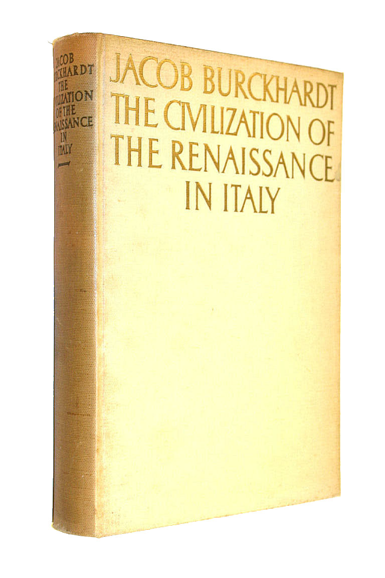 burckhardt renaissance thesis Burckhardt at 200: the life and career of jacob burckhardt thesis renaissance jakob burckhardt ( jacob burckhardt ) historian of the renaissance and father of cultural history the greeks and greek civilization [jacob burckhardt, oswyn murray, sheila stern] on amazoncom use features like.