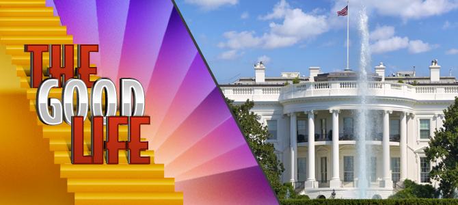 the-good-life-white-house