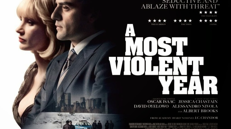 "Movie: ""A Most Violent Year"" — business and grit"